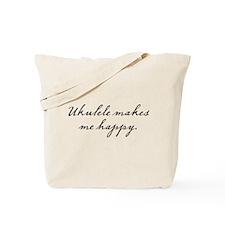 Ukulele makes me happy Tote Bag
