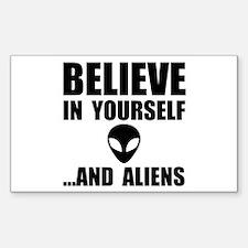 Believe Yourself Aliens Decal