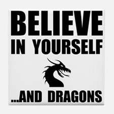 Believe Yourself Dragons Tile Coaster