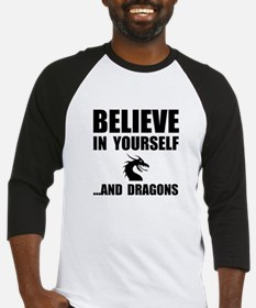 Believe Yourself Dragons Baseball Jersey