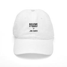 Believe Yourself Faries Baseball Baseball Cap