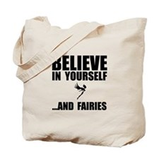 Believe Yourself Faries Tote Bag
