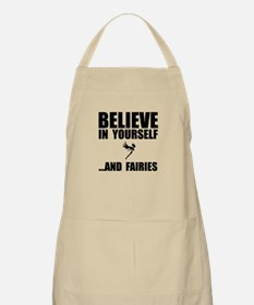Believe Yourself Faries Apron