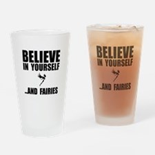 Believe Yourself Faries Drinking Glass
