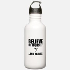 Believe Yourself Faries Water Bottle