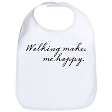 Walking makes me happy Bib