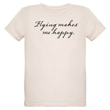 Flying makes me happy T-Shirt