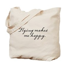 Flying makes me happy Tote Bag