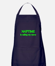 Naptime is calling my name. Apron (dark)