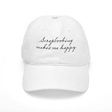 Scrapbooking makes me happy Baseball Cap