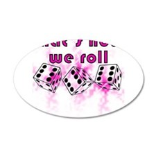 how we roll Wall Decal