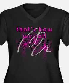 how we roll Plus Size T-Shirt
