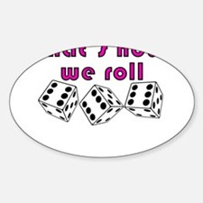 how we roll Decal