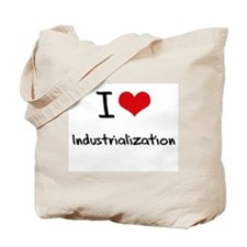 I Love Industrialization Tote Bag