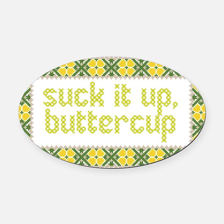 Suck it up, Oval Car Magnet