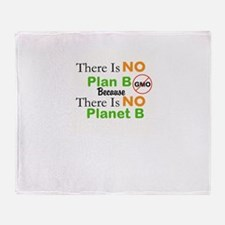 There Is NO Plan Be Because There Is NO Planet B T