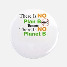 There Is NO Plan Be Because There Is NO Planet B 3