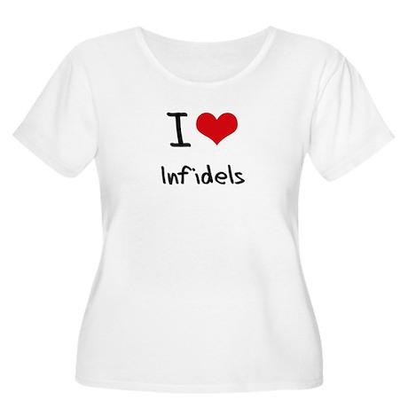 I Love Infidels Plus Size T-Shirt