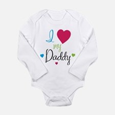I love my Daddy! Body Suit