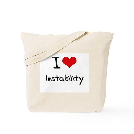 I Love Instability Tote Bag