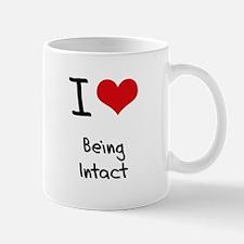 I Love Being Intact Mug
