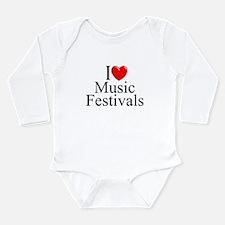 """""""I Love (Heart) Music Festivals """" Body Suit"""