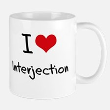 I Love Interjection Mug