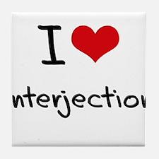 I Love Interjection Tile Coaster