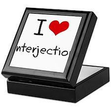 I Love Interjection Keepsake Box