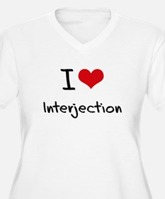I Love Interjection Plus Size T-Shirt