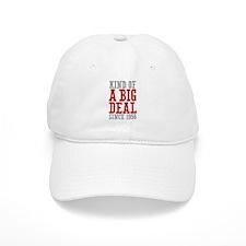 Kind of a Big Deal Since 1956 Baseball Cap
