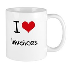 I Love Invoices Small Mug