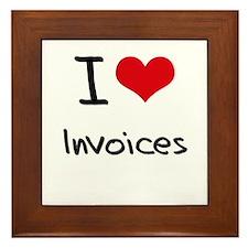 I Love Invoices Framed Tile