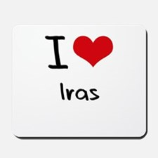 I Love Iras Mousepad