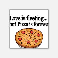 Love is fleeting Sticker