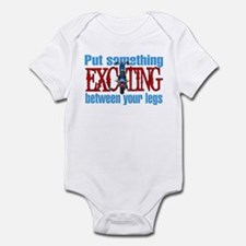 Something Exciting Between Your Legs Infant Bodysu