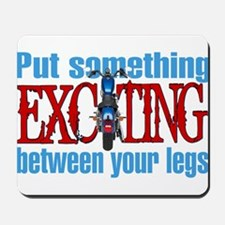 Something Exciting Between Your Legs Mousepad
