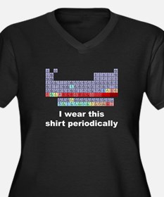 I Wear This Shirt Periodically Women's Plus Size V