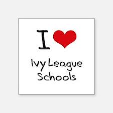 I Love Ivy League Schools Sticker