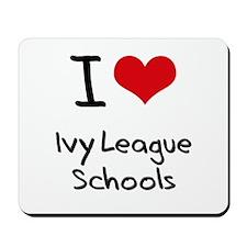 I Love Ivy League Schools Mousepad