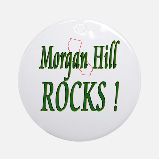 Morgan Hill Rocks ! Ornament (Round)
