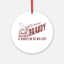 Nice List Brandy Christmas Ornament (Round)