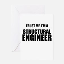 Trust Me, Im A Structural Engineer Greeting Card