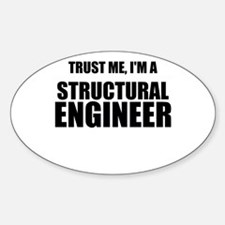 Trust Me, Im A Structural Engineer Decal