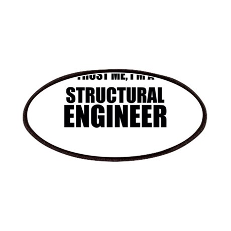 Trust Me Im A Structural Engineer Patches By Bestdesign
