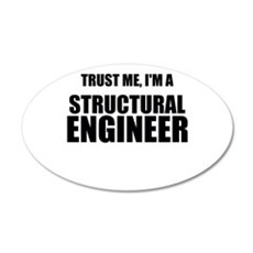 Trust Me, Im A Structural Engineer Wall Decal