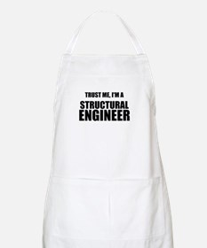 Trust Me, Im A Structural Engineer Apron