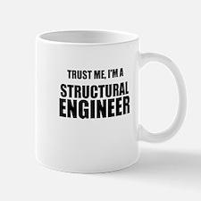 Trust Me, Im A Structural Engineer Mug