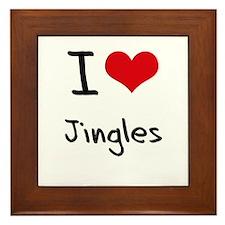 I Love Jingles Framed Tile