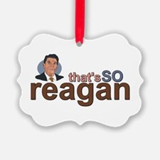 That's So Reagan! Ornament